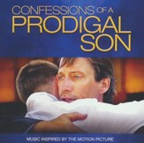 Confessions of a Prodigal Son: Music Inspired by the Motion Picture