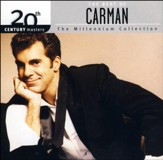20th Century Masters - The Millennium Collection: The Best Of Carman [Music Download]