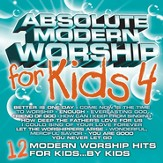 Absolute Modern Worship for Kids 4 CD