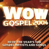 WOW Gospel 2004, Compact Disc [CD]