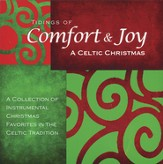 Tidings of Comfort & Joy: A Celtic Christmas