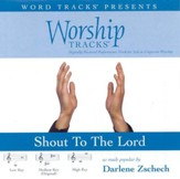 Shout To The Lord - Medium key performance track w/o background vocals [Music Download]