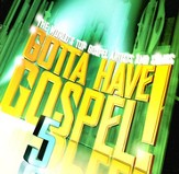 Gotta Have Gospel! Volume 5, 2 CD Set