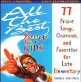 All The Best Songs For Kids, Late Elementary  Split-Channel CD
