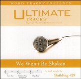 We Won't Be Shaken (Medium Key Performance Track with Background Vocals) [Music Download]