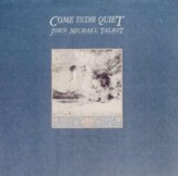 Come To The Quiet, Compact Disc [CD]