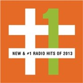 New & #1 Radio Hits of 2013