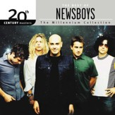 20th Century Masters: The Millennium Collection The Best of Newsboys