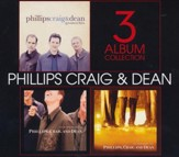 Phillips, Craig, & Dean: 3 Album Collection