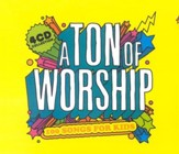 A Ton Of Worship: 100 Songs For Kids, 4 CDs