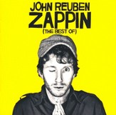 Zappin: The Best of John Reuben CD