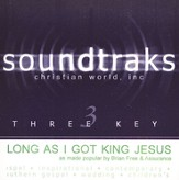 Long As I Got King Jesus [Music Download]