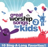 Great Worship Songs for Kids 3 CD