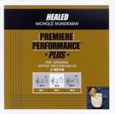 Healed (Key-C-Premiere Performance Plus w/ Background Vocals) [Music Download]