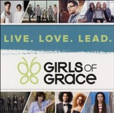 Girls of Grace: Live, Love, Lead.