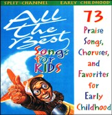 All The Best Songs For Kids, Early Childhood  Split-Channel, CD