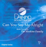 Can You See Me Alright, Accompaniment CD