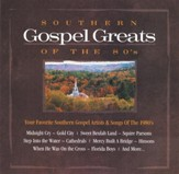 Southern Gospel Greats of the 80's CD