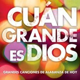 Cuan Grande Es Dios [Music Download]