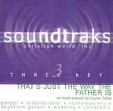 That's Just The Way The Father Is, Accompaniment CD