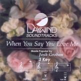 When You Say You Love Me, Accompaniment CD
