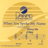 When You Spoke My Name, Accompaniment CD