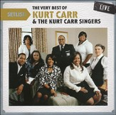 Setlist: The Very Best of Kurt Carr & The Kurt Carr Singers Live