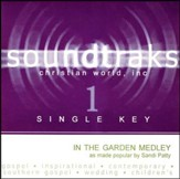 In The Garden Medley (Single Key), Accompaniment CD