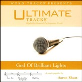 God Of Brilliant Lights (As Made Popular By Aaron Shust) [Performance Track] [Music Download]