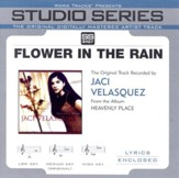 Flower In the Rain - Performance track w/o background vocals, medium key [Music Download]