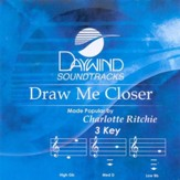 Draw Me Closer, Accompaniment CD