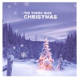And There Was Christmas CD