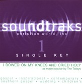 I Bowed On My Knees And Cried Holy (Single Key), Accompaniment CD