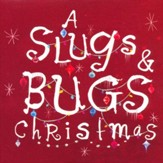 Slugs & Bugs: Christmas