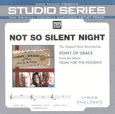 Not So Silent Night - Medium Key Performance Track w/o Background Vocals [Music Download]