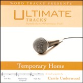 Ultimate Tracks - Temporary Home - As Made Popular By Carrie Underwood [Performance Track] [Music Download]