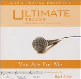 You Are For Me - Medium key performance track w/ background vocals [Music Download]