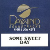 Some Sweet Day, Accompaniment CD