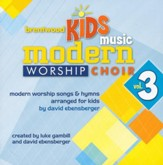 Brentwood Kids Music Modern Worship Choir, Volume 3