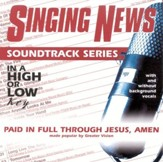 Paid In Full Through Jesus, Amen, Accompaniment CD