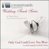 Only God Could Love You More, Acc CD