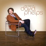 The Best Of David Phelps [Music Download]