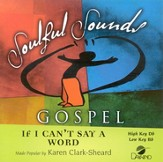 If I Can't Say A Word, Accompaniment CD