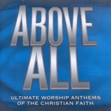 Above All: Ultimate Worship Anthems of the Christian Faith, 2 CDs  - Slightly Imperfect