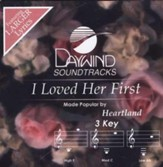 I Loved Her First, Accompaniment CD