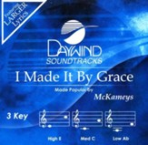 I Made It By Grace Acc, CD