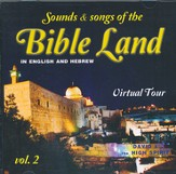 Sounds & Songs of the Bible Land-Vol. 2, Music CD