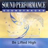 Be Lifted High, Accompaniment CD