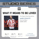 What It Means To Be Loved Accompaniment CD