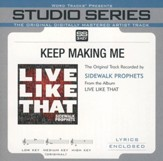 Keep Making Me (Original Key Performance Track With Background Vocals) [Music Download]